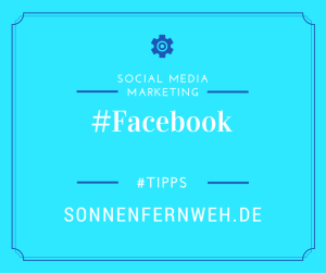 Facebook Tipp Social Media Marketing