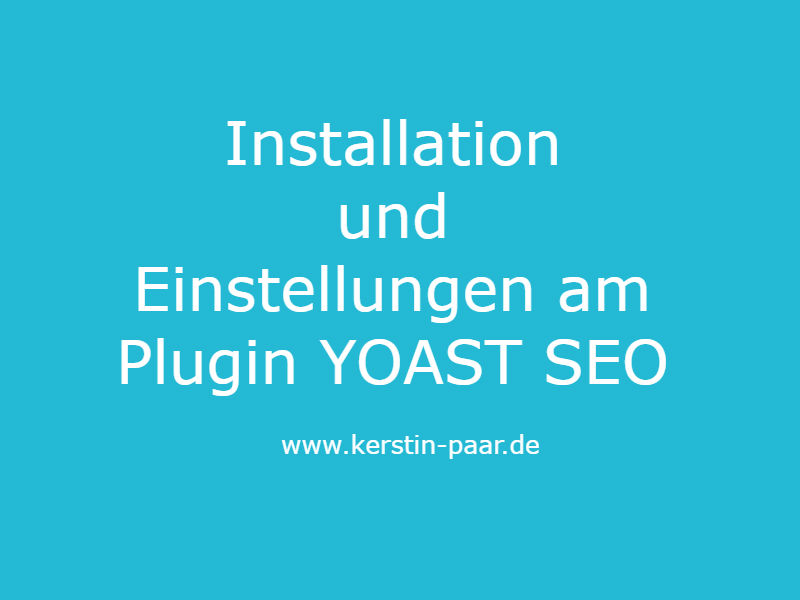 SEO YOAST Einstellungen – Video-Tutorial