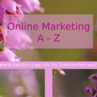 Glossar Online Marketing A - Z