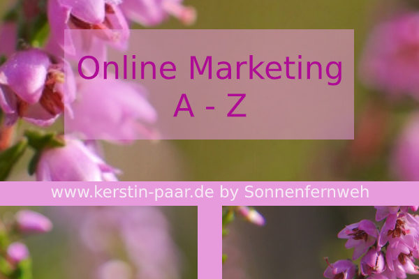 Online Marketing A – Z Glossar